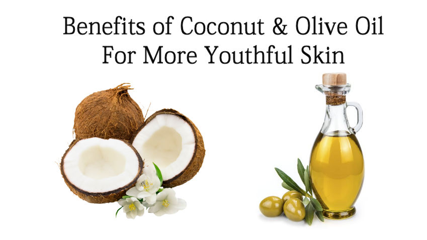 benefits of coconut and olive oil for youthful looking skin